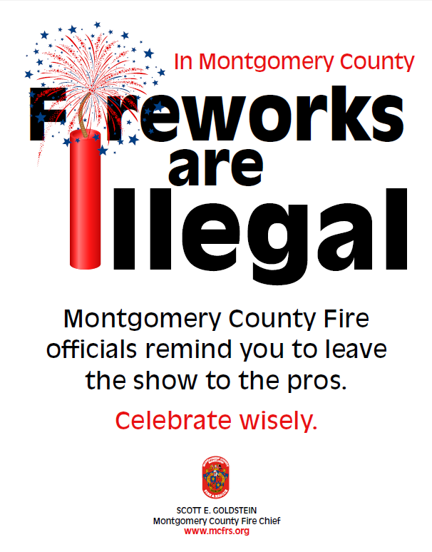 a reminder that fireworks are illegal in Montgomery County, MD