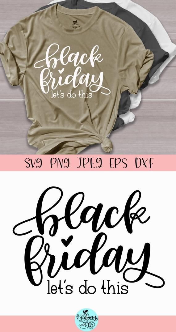 Black friday lets do this svg, thanksgiving svg, fall svg, holiday svg, fall shirt svg, fall svg files, let's do this, black friday svg