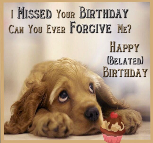 Humorous Belated Birthday Wishes ~ Belated birthday wishes to post a fb friend cards for all occasions pinterest