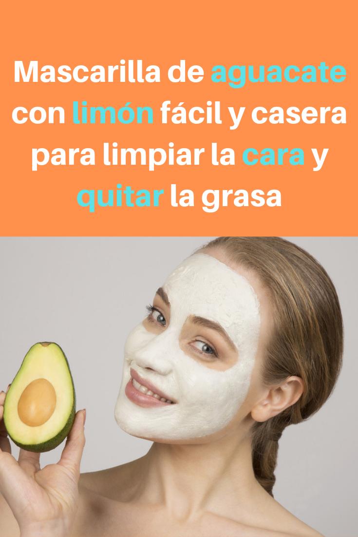 Mascarilla De Aguacate Con Limón Fácil Y Casera Para Limpiar La Cara Y Quitar La Grasa