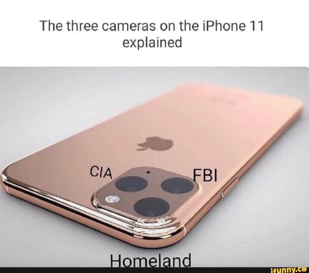 The Three Cameras On The Iphone 11 Explained Ifunny Sovnloshed