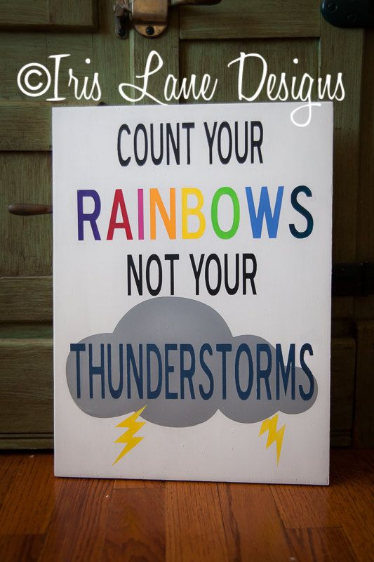 Count your rainbows not your Thunderstorms wood by IrisLaneDesigns