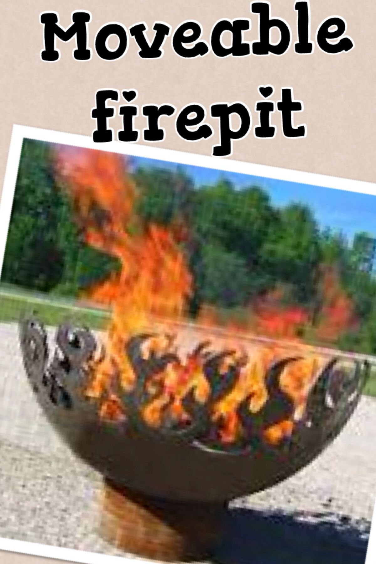 Moveable firepit