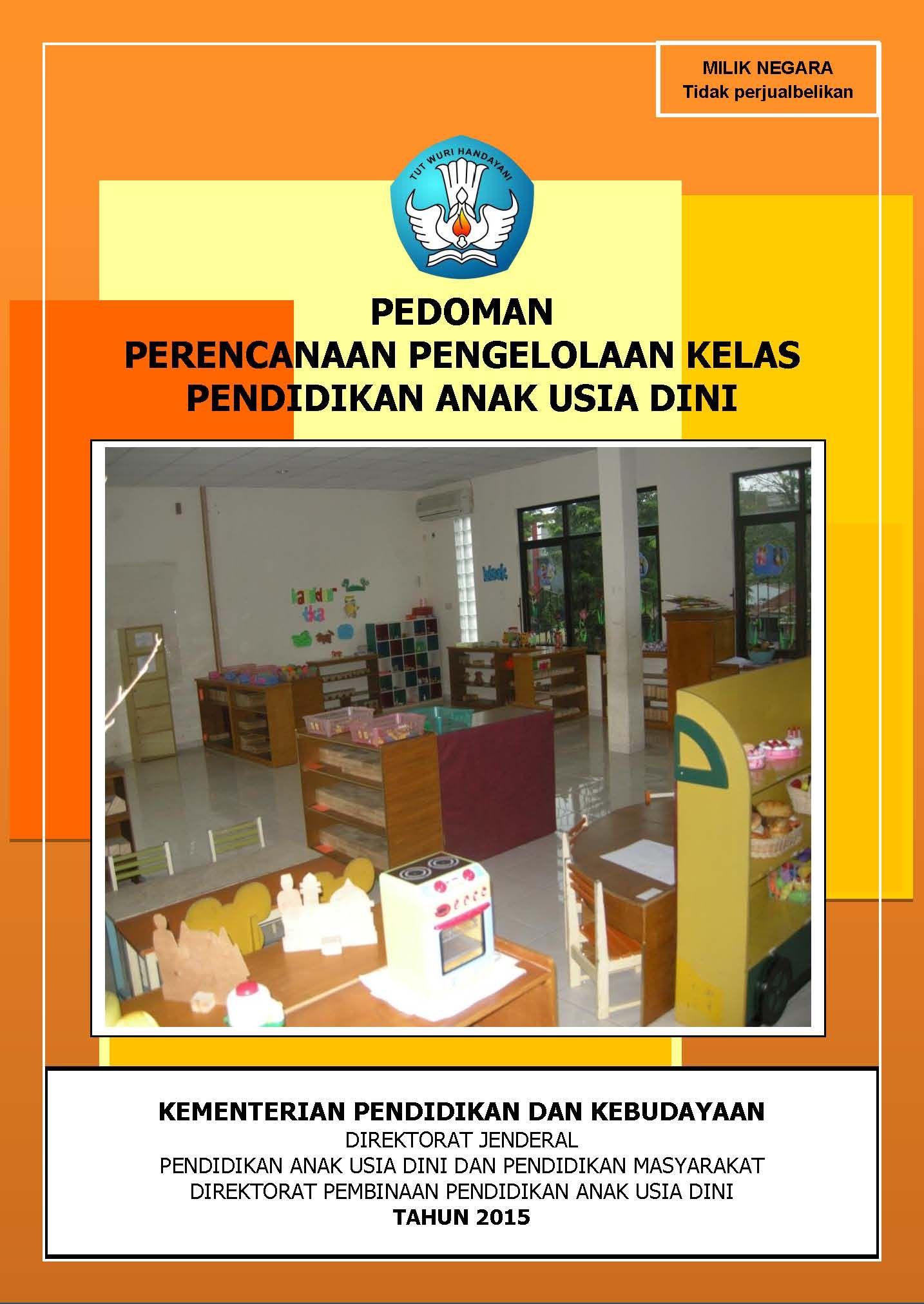 Download Pedoman Perencanaan Pengelolaan Kelas Paud Kurikulum 2013 Kurikulum Pendidikan Anak Usia Dini Perencanaan