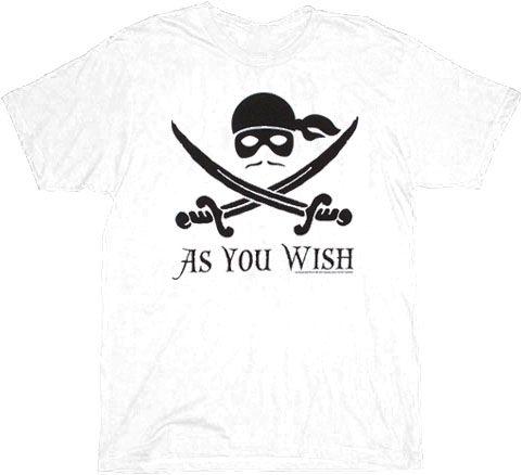 The Princess Bride As You Wish Pirate White Adult T-shirt Tee $17.95  #tvstoreonlinewishlist