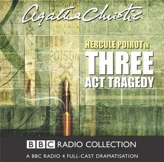 Three Act Tragedy - Hercule Poirot (BBC) radio drama