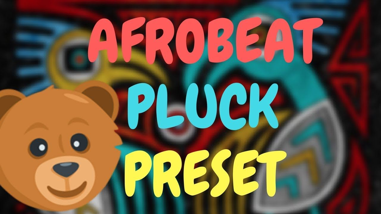 AfroBeat // EDM Pluck Preset For Serum [FREE DOWNLOAD 2018] | Free
