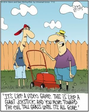Mowing The Lawn Comic Strips Lawn Care Humor Work Quotes Funny