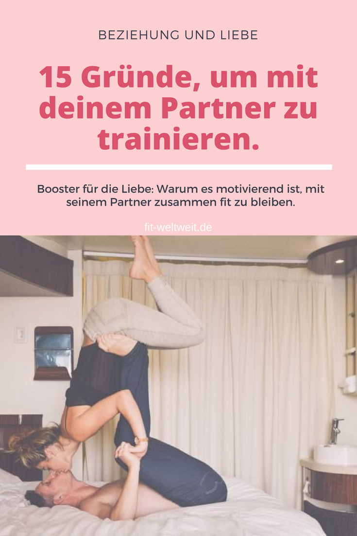Partner Training 15 Gründe warum Männer mit ihrer
