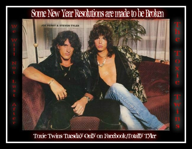 WHATZZZ UR NEW YEAR RESOLUTIONS BABIEZZZ ... TOXIC TWINS TUESDAY ONLY ON FACEBOOK/TOTALLY TYLER WITH @IamStevenT & @JoePerry #TOXICTWINS