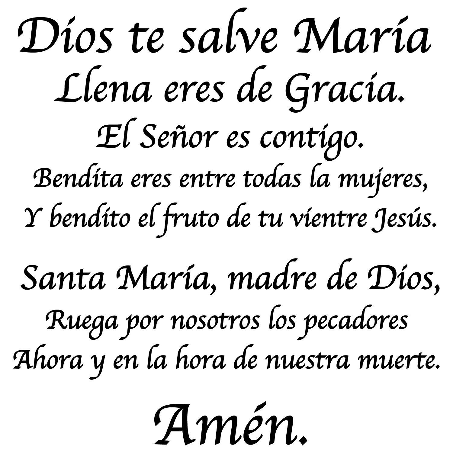 Dios Te Salve Maria Hail Mary In Spanish Hail Mary In Spanish Prayers To Mary Hail Mary