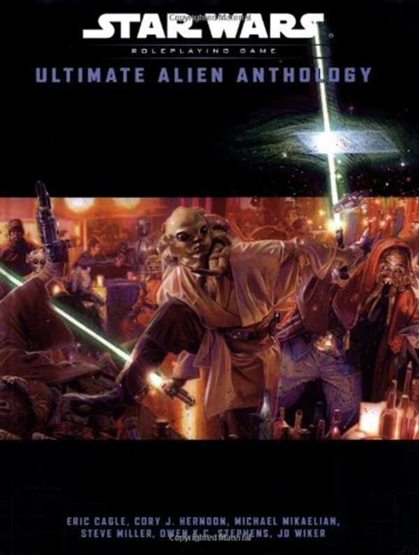 Eric Cagle - Ultimate Alien Anthology (Star Wars Roleplaying