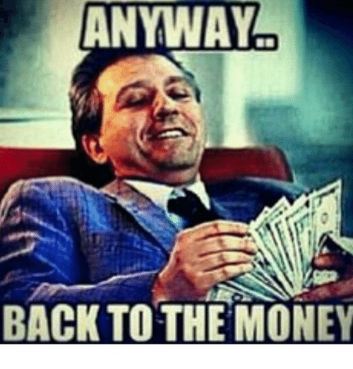 Money Memes To Put A Smile On Your Face Come See What Were About At Https Makingmoneyonlinereviewsblog Blogs Making Money Quotes Get Money Quotes Money Meme
