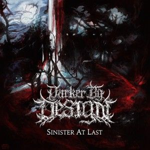 Darker By Design - Sinister At Last (EP) (2015)