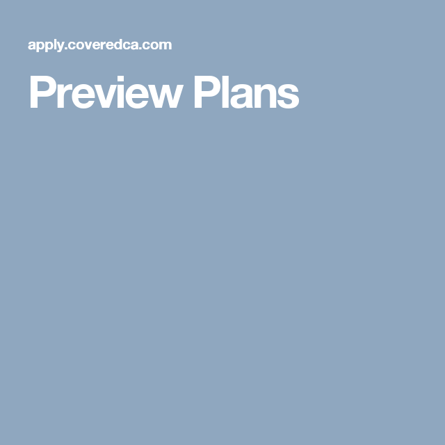 Preview Plans | Compare health insurance, Best health ...