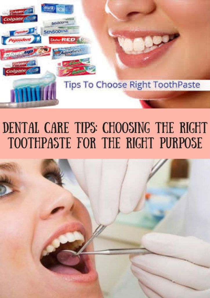 Dental care tips choosing the right toothpaste for the