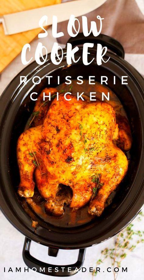 Slow Cooker Rotisserie Chicken Recipe Food Recipes Slow Cooker Recipes Cooking