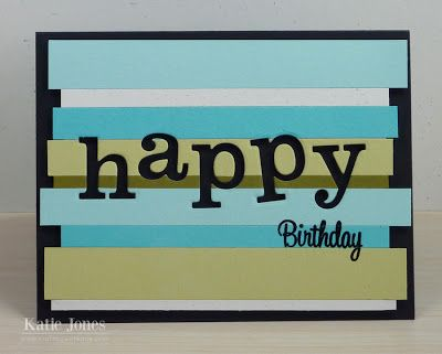Crafting With Katie Fun Masculine Birthday Card Masculine Birthday Cards Birthday Cards For Men Simple Birthday Cards