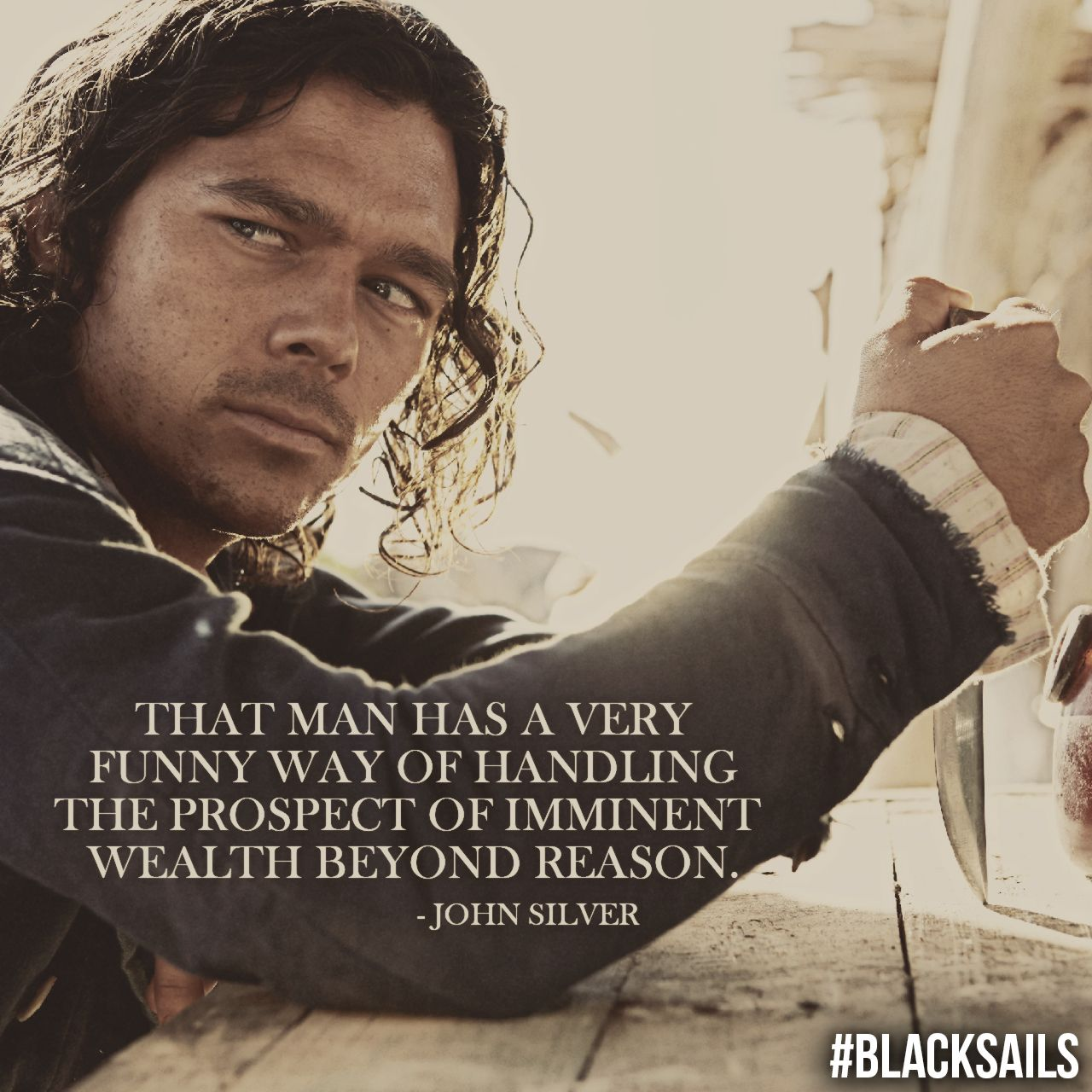 WOW! John Silver Quote. Black Sails. Starz. Inspiration for ...