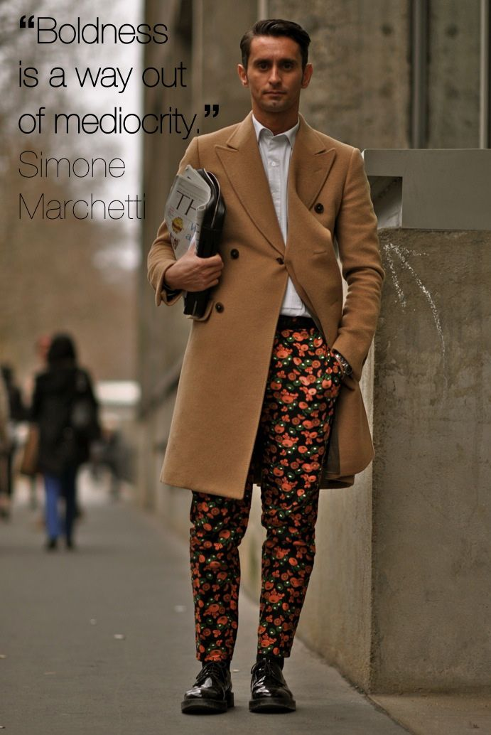 Most men shy away from bold prints but they are consistent in your looks - why is that?