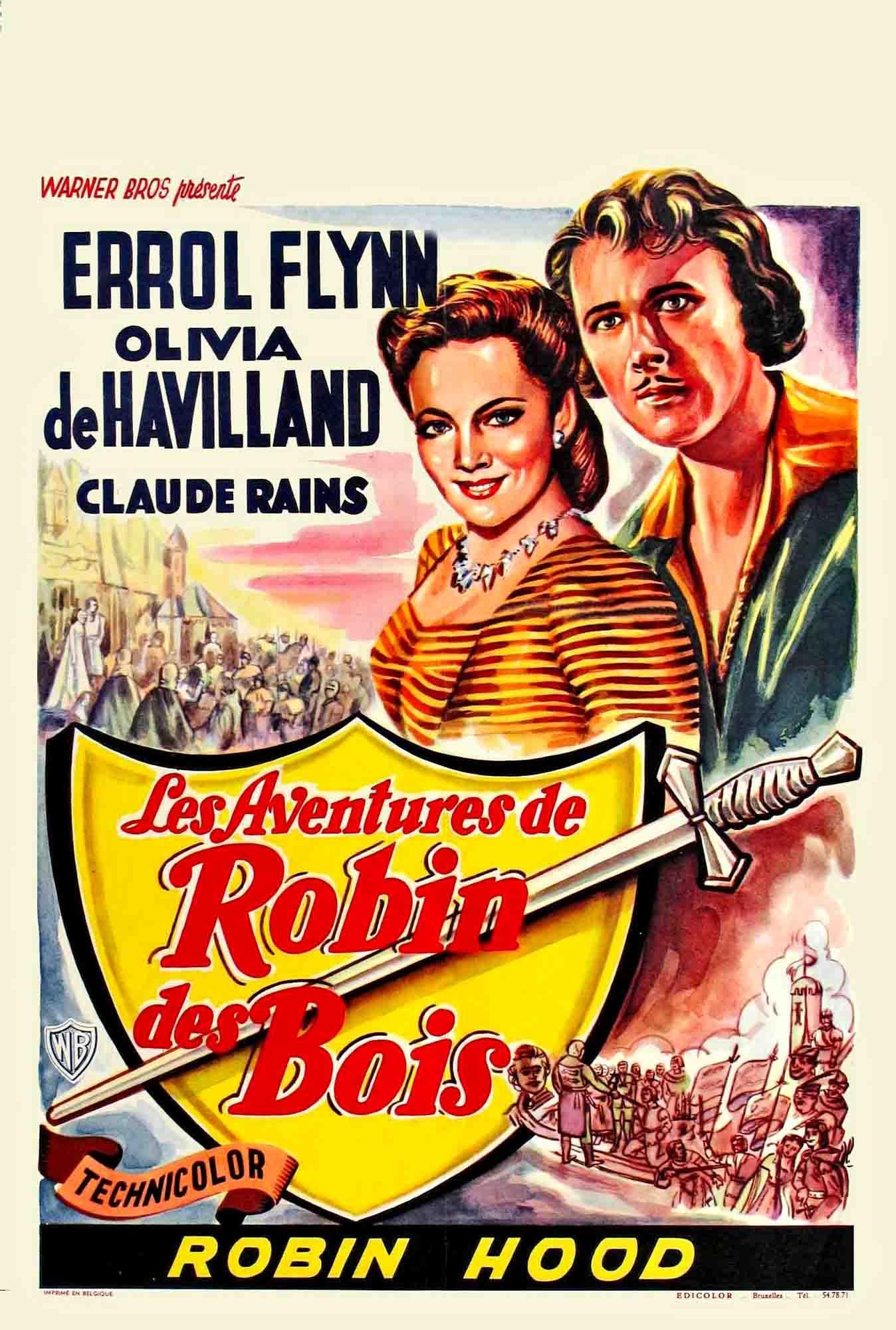 Olivia De Havilland Errol Flyn Bathil Rathbone Les Aventures De Robin Des Bois Michael Curtiz William Kei Robin Des Bois Errol Flynn Film D Aventure