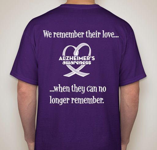 Alzheimer 39 s t shirt ideas walk to end alzheimer 39 s for Rainforest t shirt fundraiser
