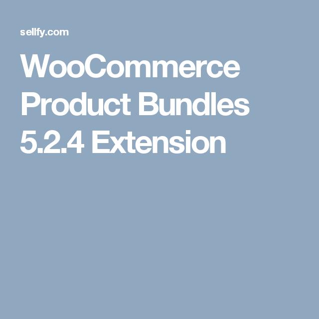 WooCommerce Product Bundles 5.2.4 Extension