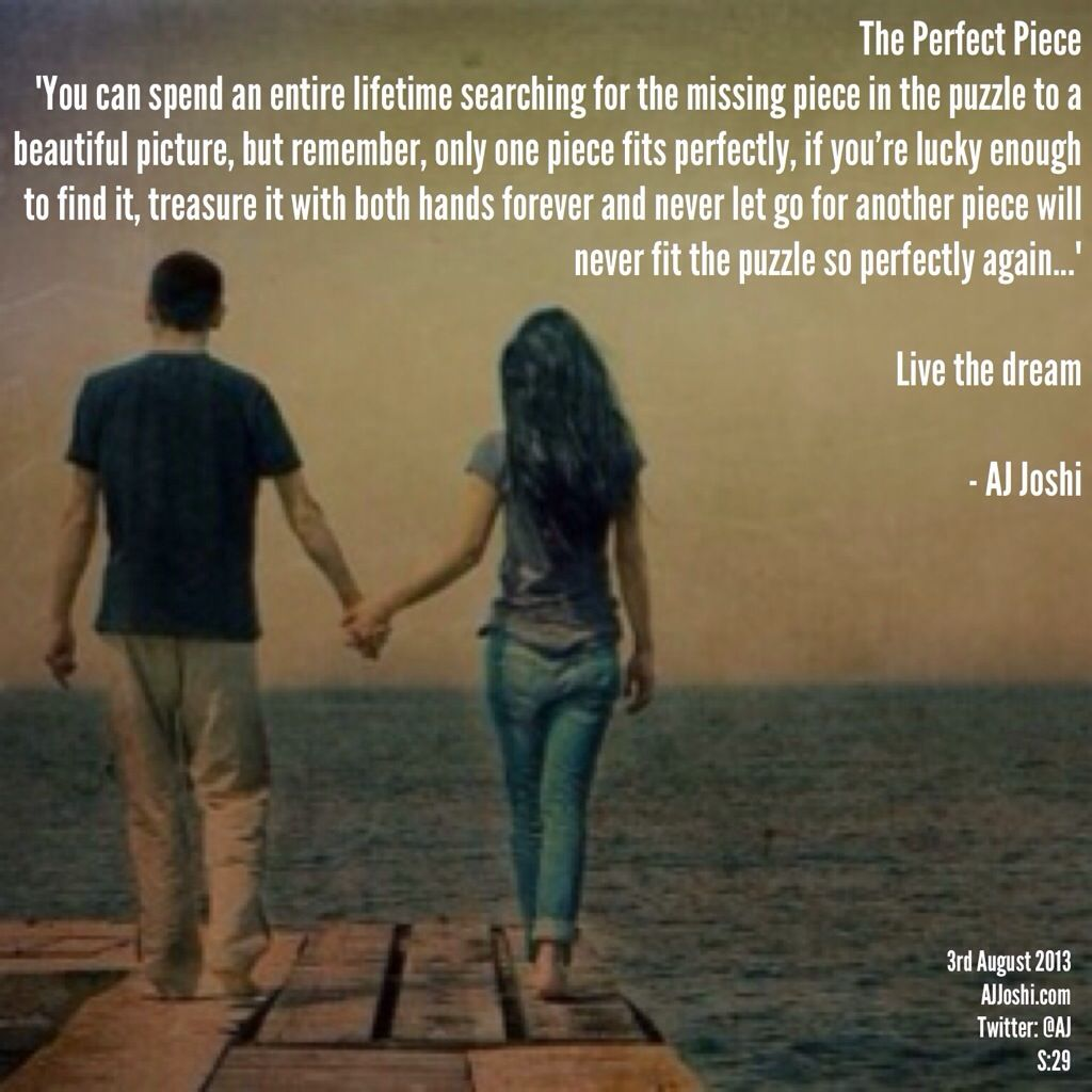"""Missing Puzzle Piece Quote: The Perfect Piece """"You Can Spend An Entire Lifetime"""