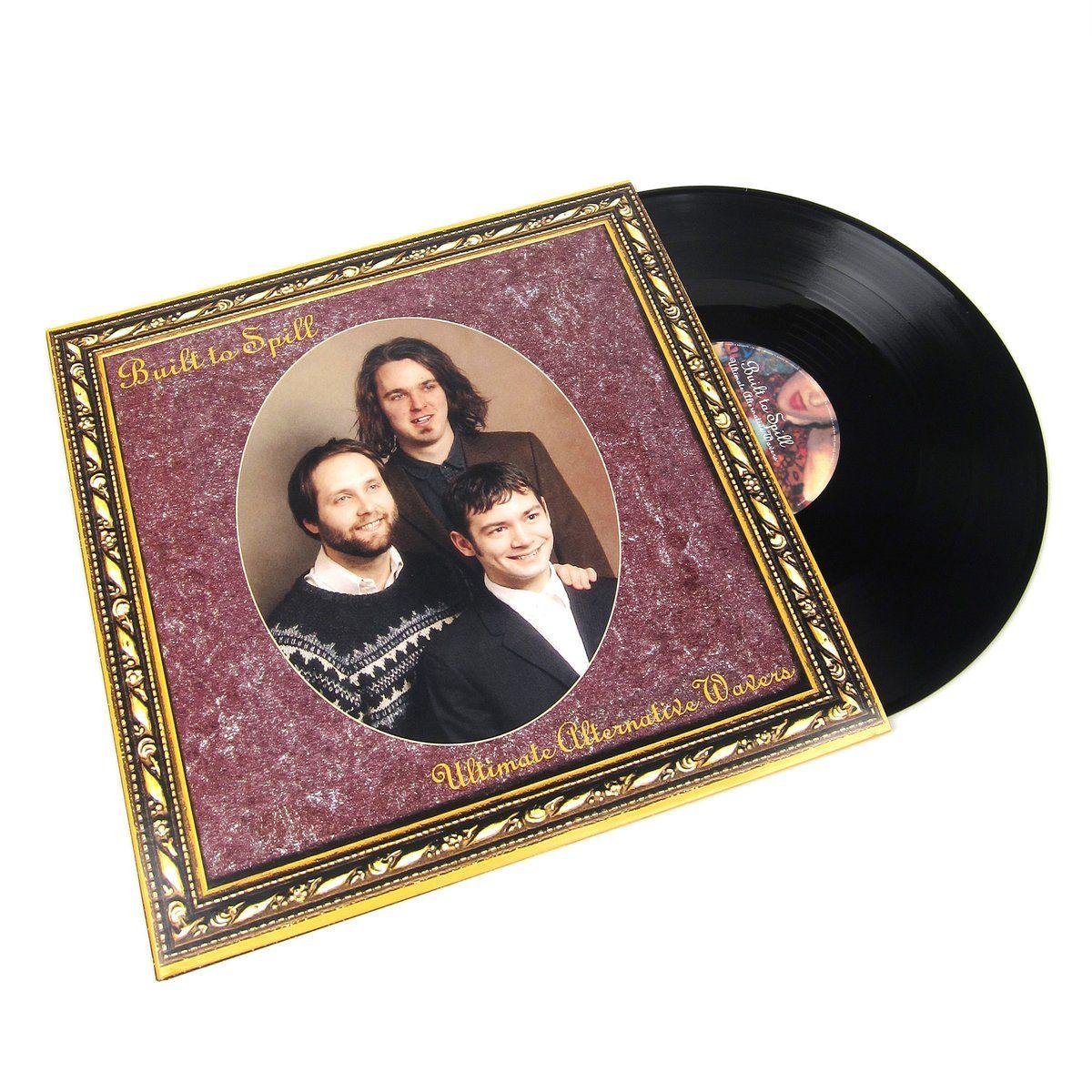 Built To Spill Ultimate Alternative Wavers Vinyl 2lp Built To Spill Better Music Indie