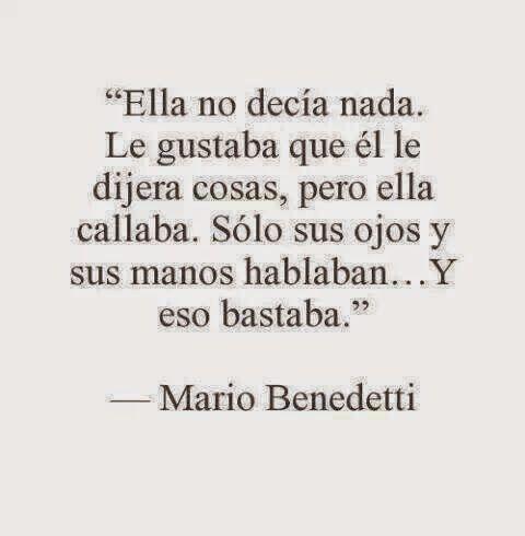Poema E Versos Mario Benedetti Ella No Decía Nada