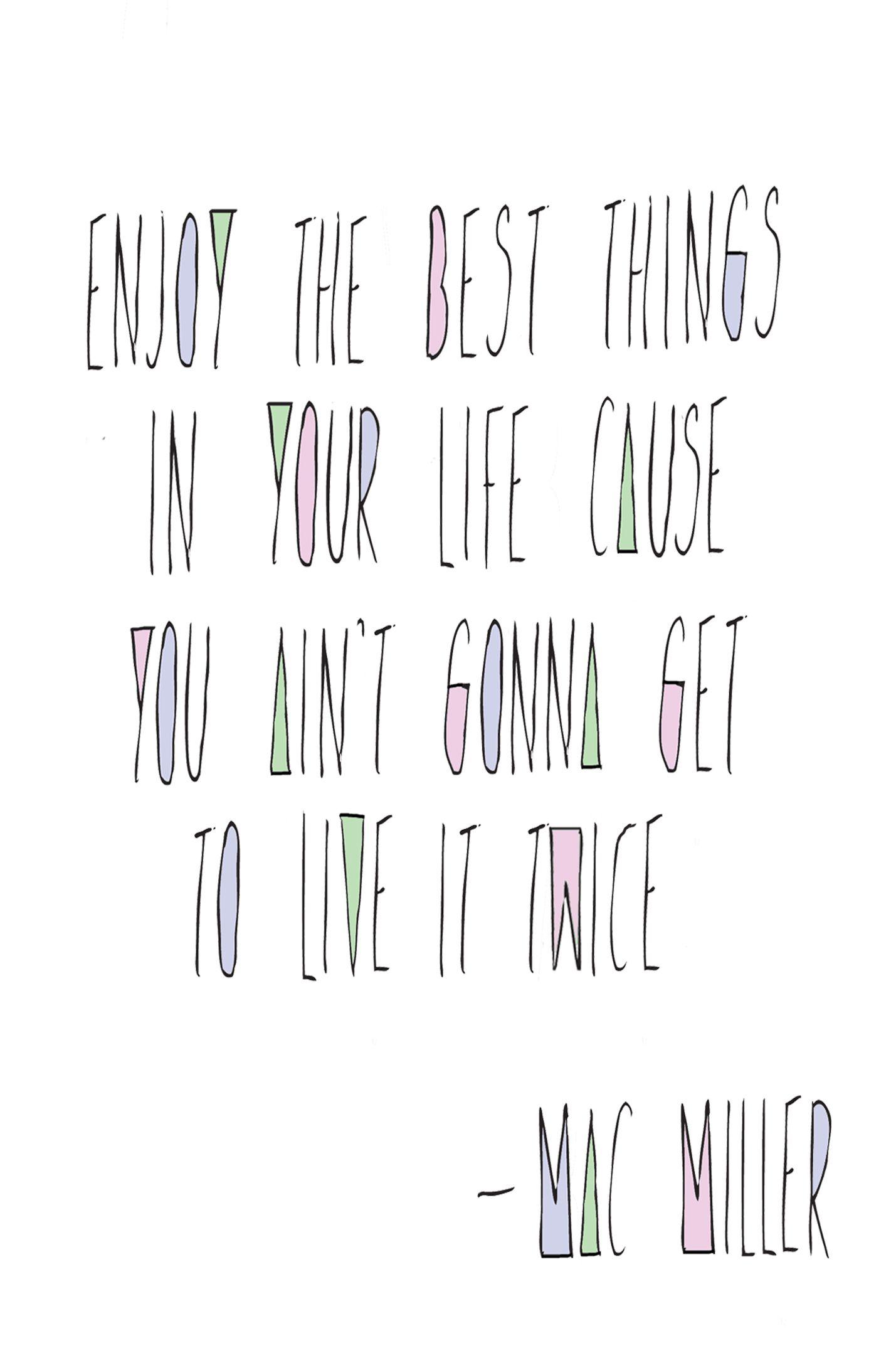 Mac Miller Quote Mac miller quotes, Senior quotes, Mac