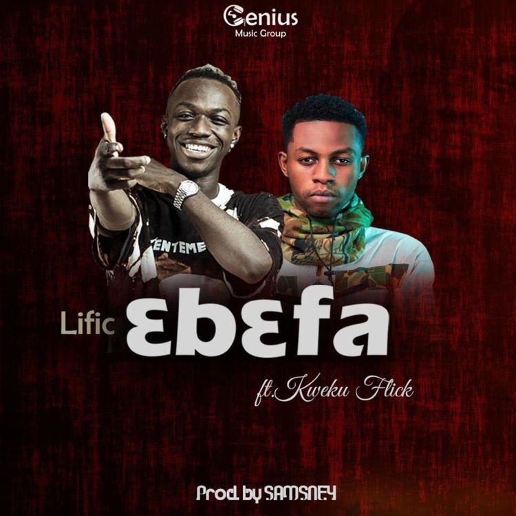 Itzlific Ebefa Ft Kweku Flick Prod By Samsney In 2021 Songs Mp3 Song News Songs