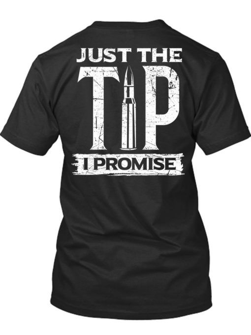 Pro Just The Tip I Promise T-Shirt - Office Tee