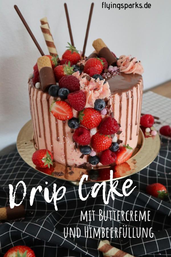 Photo of DRIP CAKE | mit Buttercreme und Himbeerfüllung