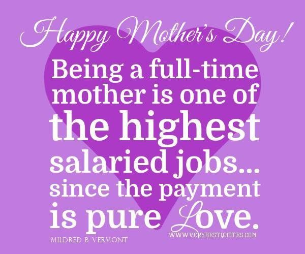 116587 Happy Mothers Day Quotes Being Jpg 600 500 Happy Mother Day Quotes Mothers Day Inspirational Quotes Mothers Day Poems