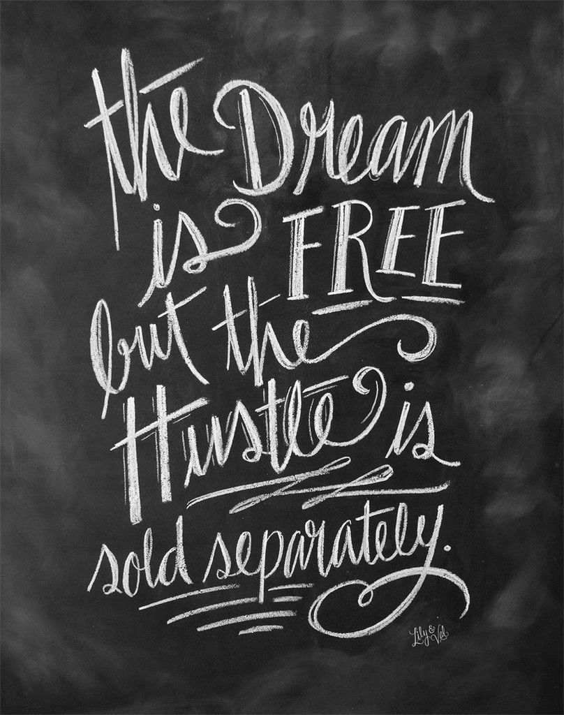 cfe42757deb8 The dream is free, but the hustle is sold separately | Quotes ...