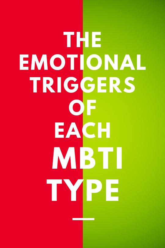 Emotional Triggers of Each MBTI Type | astroligion
