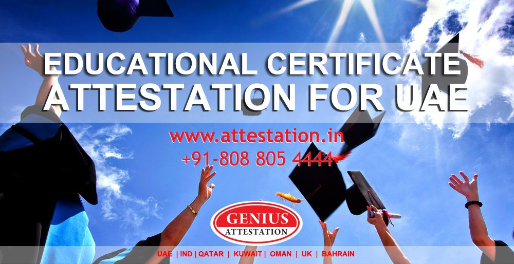 Educational Certificate Attestation for UAE Uae