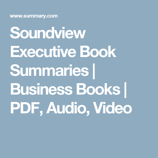Soundview Executive Book Summaries