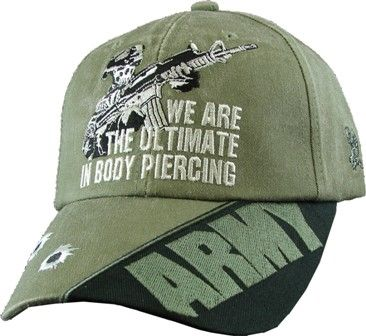 THE ULTIMATE IN BODY PIERCING ARMY Baseball Cap - Meach's Military Memorabilia & More