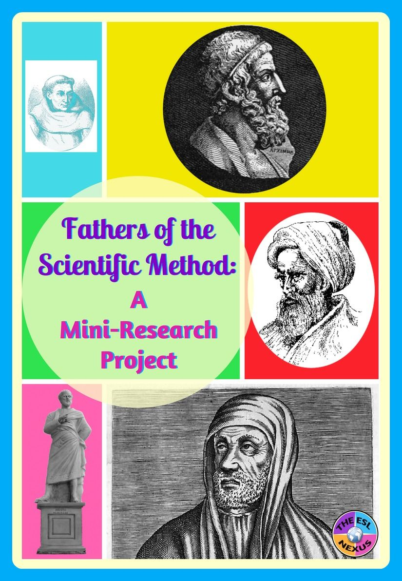 Fathers Of The Scientific Method Research Project Scientific Method Research Projects Science Writing