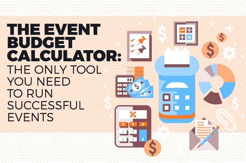 The Event Budget Calculator Only Tool You Need To Run Successful Events