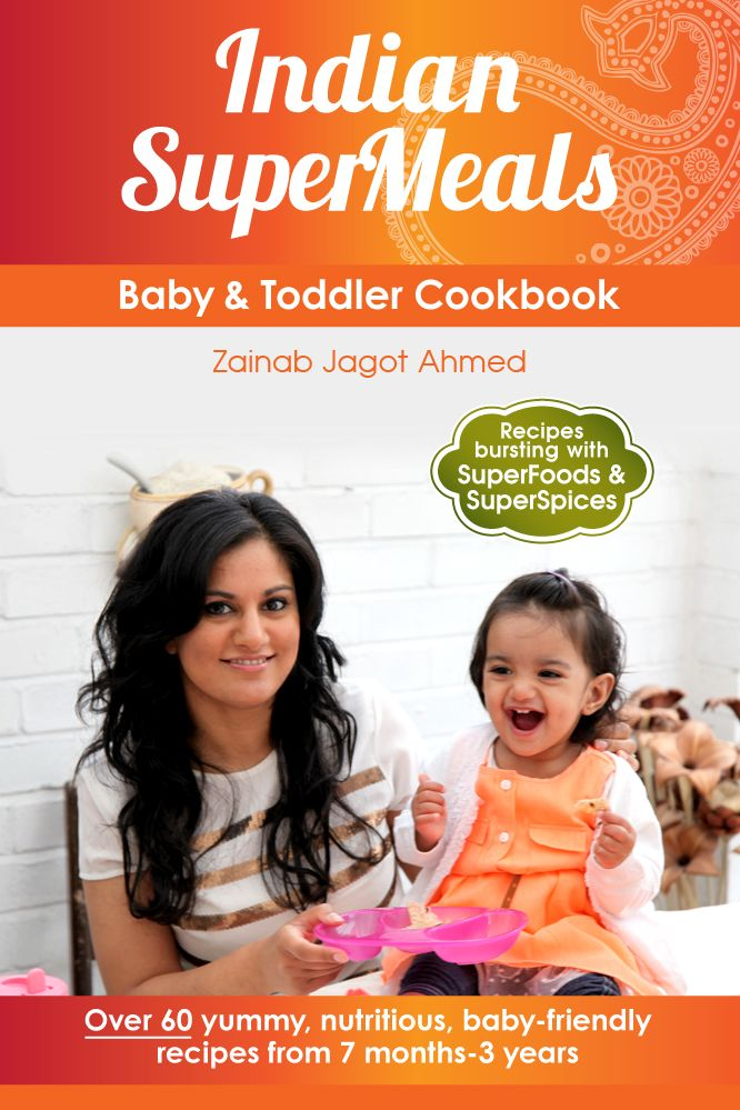 Cookbook giveaway this book is filled with delicious and healthy creating yummy nutritious indian inspired homemade baby food toddler food and family meal recipes by zainab jagot ahmed author of indian supermeals baby forumfinder Images