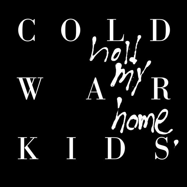 Saved on Spotify: All This Could Be Yours by Cold War Kids