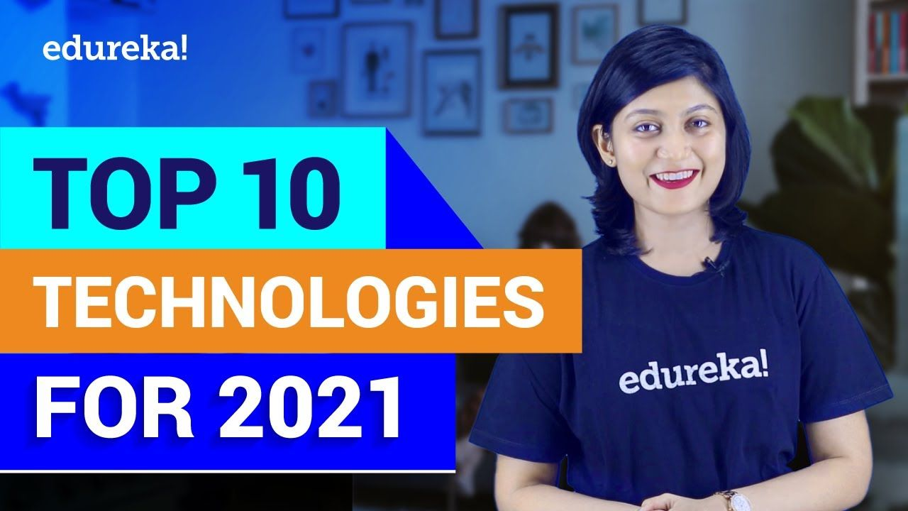 Top 10 Technologies To Learn In 2021 Trending Technologies In 2021 Top It Technologies In 2021 Technology Trends How To Introduce Yourself Technology
