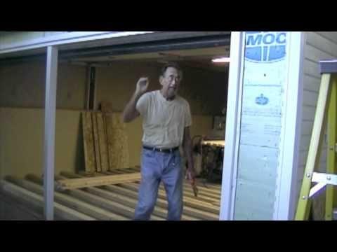 Garage Shop Conversion Part 6 Removing Garage Door Build A Wall Mov Youtube Garage Doors Garage Shop Garage