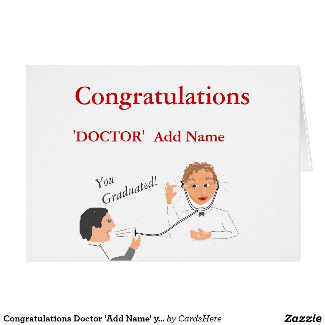 Congratulations Doctor Add Name You Graduated Card Pinterest
