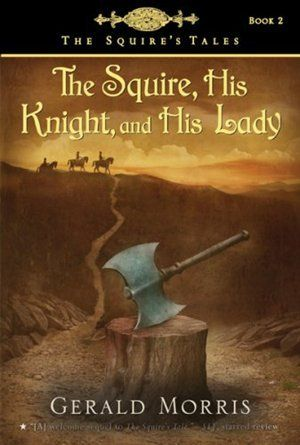 The Squire His Knight And His Lady Tales Series Book Humor Squire