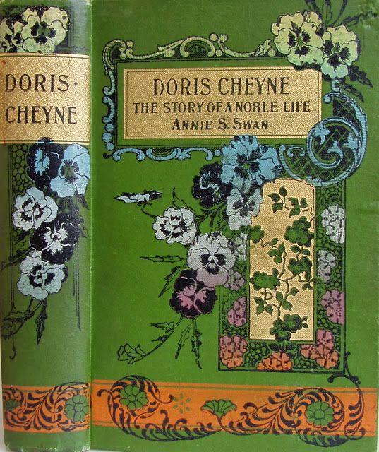 Doris Cheyne by Annie S.Swan, Edinburgh: Oliphant Anderson & Ferrier [c.1905] Beautiful Antique Books