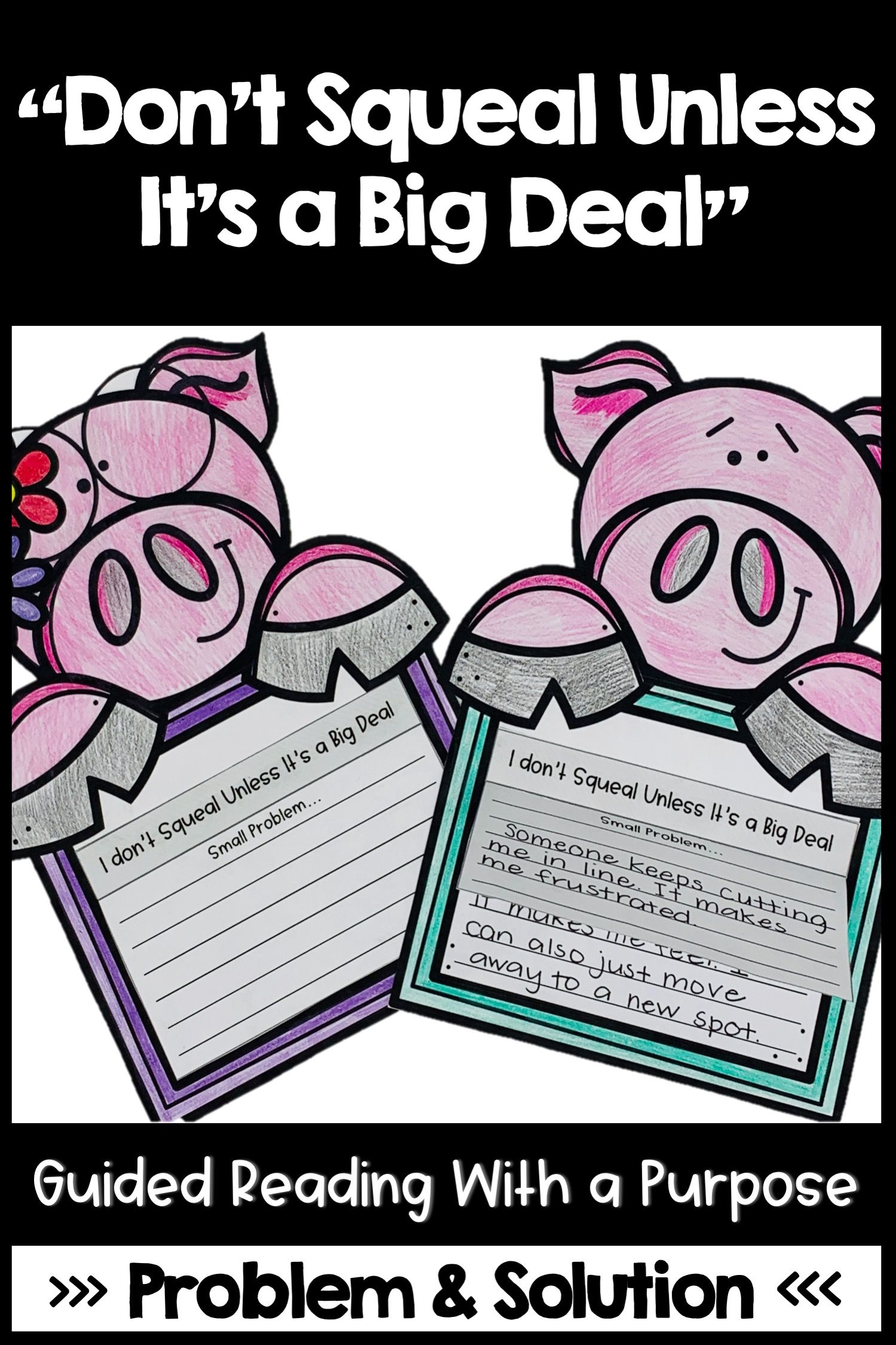 Don T Squeal Unless It S A Big Deal Guided Reading Problem